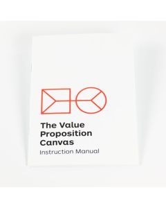 The Value Proposition Instruction Manual